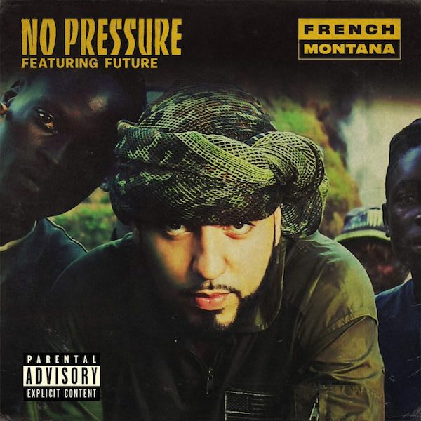 "French Montana ""No Pressure"" f/ Future"