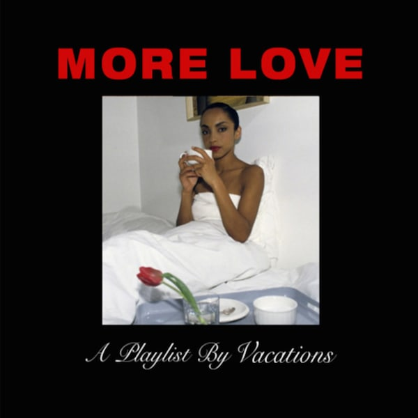 Vacations 'More Love'