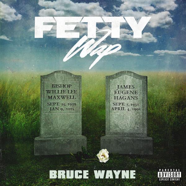 Fetty Wap 'Bruce Wayne' Cover