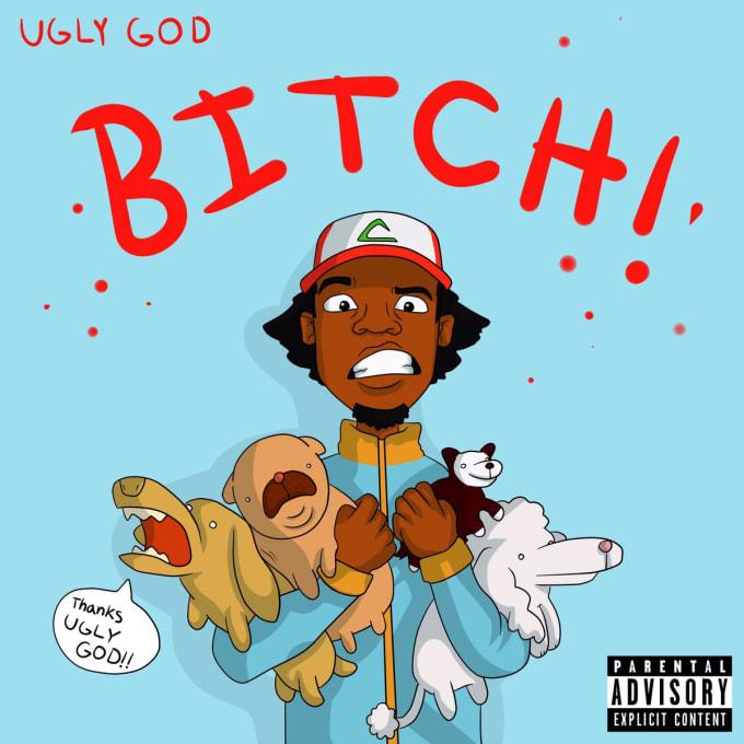 """Ugly God """"Bitch"""" single artwork"""