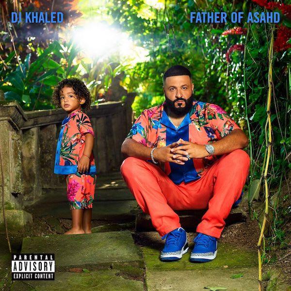 DJ Khaled 'Father of Asahd'