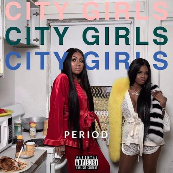 City Girls 'Period'
