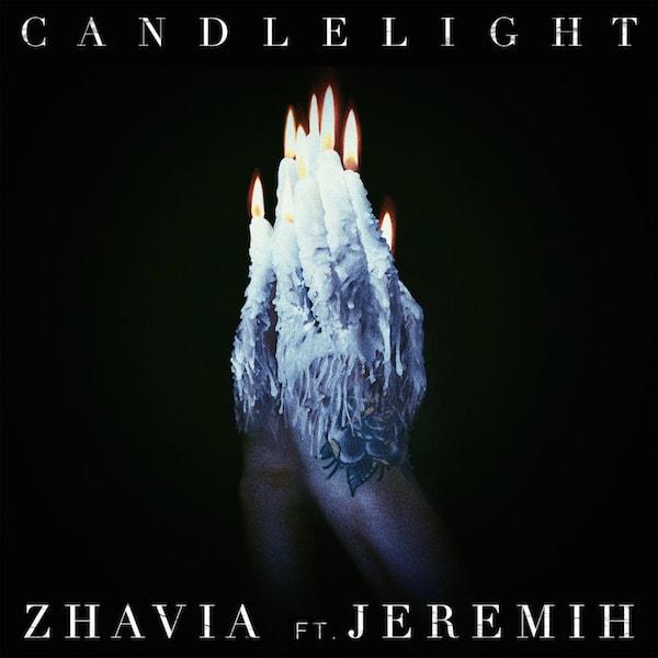 """Zhavia """"Candlelight"""" Remix f/ Jeremih"""