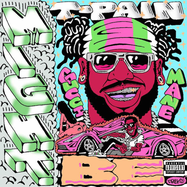 """T-Pain x Gucci Mane """"Might Be"""""""