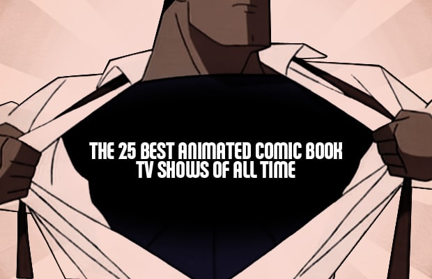 Best Animated Comic Book TV Shows