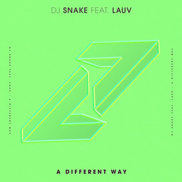 DJ Snake Lauv Ed Sheeran A Different Way