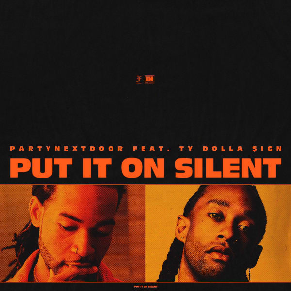 Image result for partynextdoor put on silent