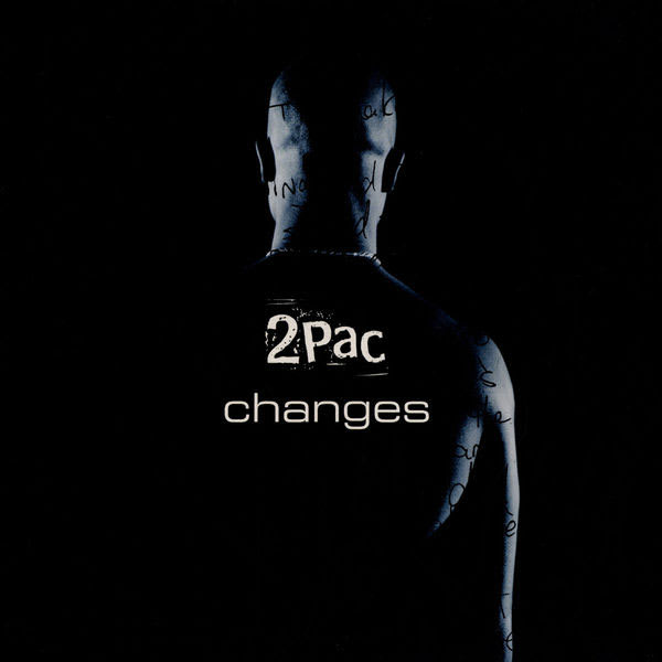 2pac Changes 1998 The Best Tupac Songs Complex