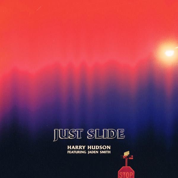 "Harry Hudson ""Just Slide"" f/ Jaden Smith"