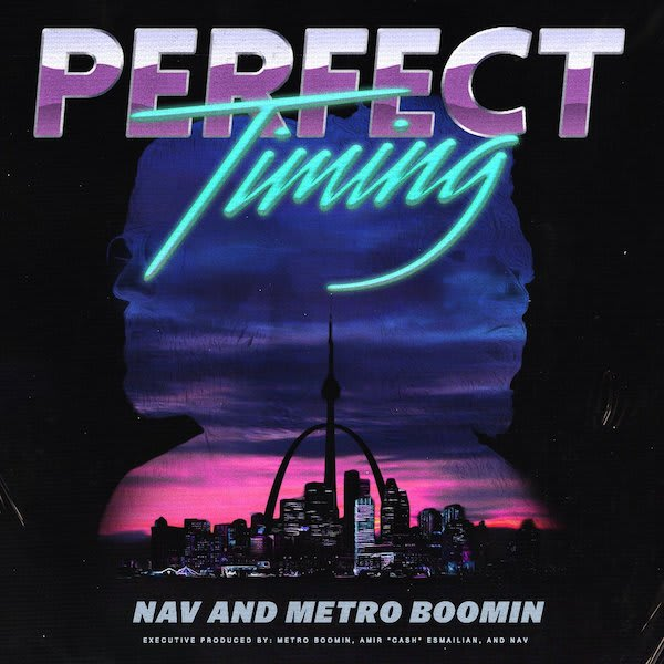 "Metro Boom and Nav's ""Perfect Timing"""