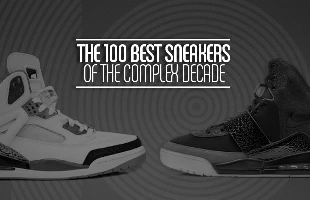 cbf3929bc16 The 100 Best Sneakers of the Complex Decade