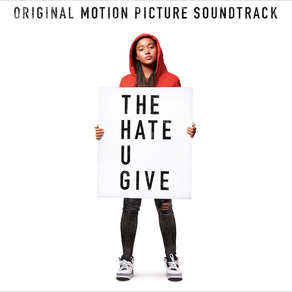 'The Hate U Give' Soundtrack