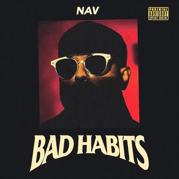 Nav 'Bad Habits'