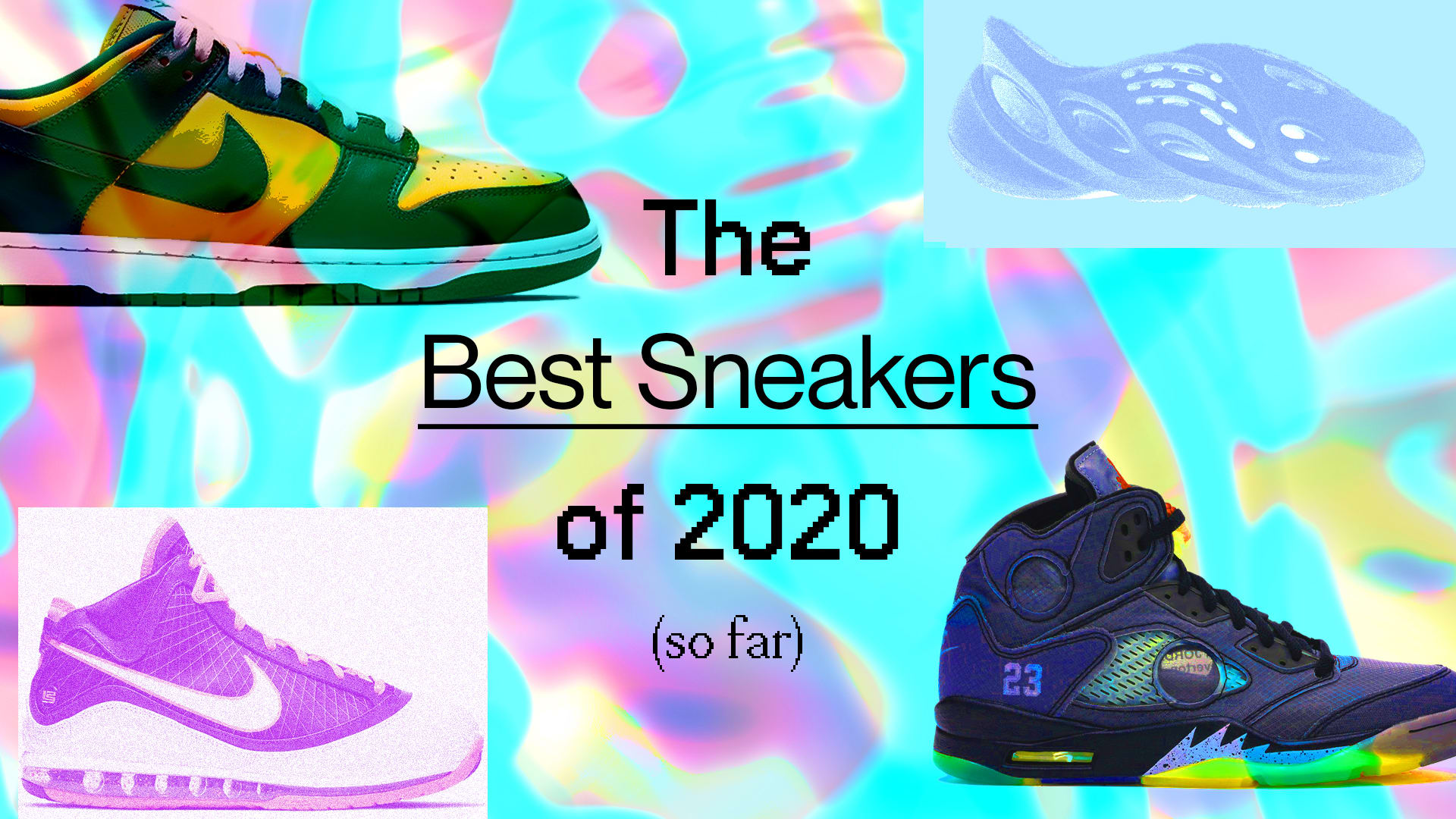Best Sneakers of 2020 So Far