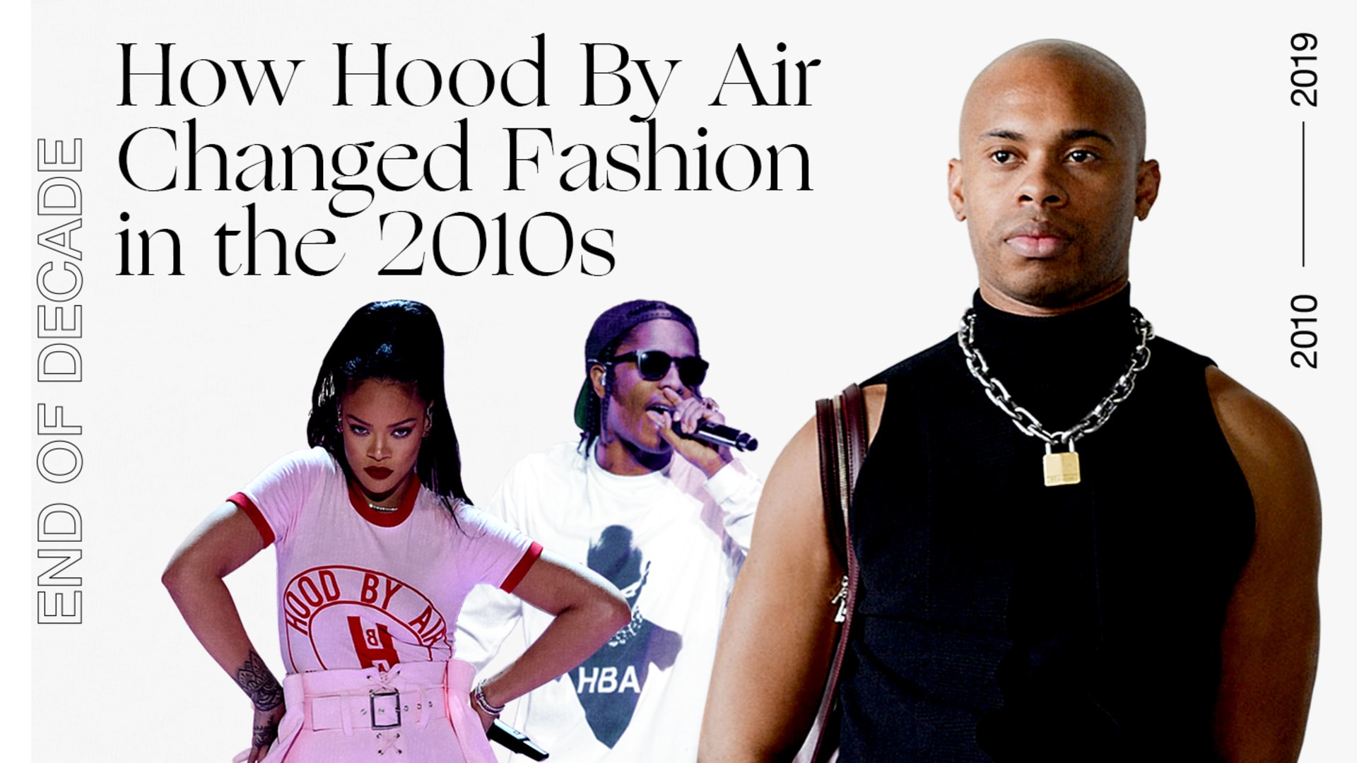 Hood By Air End of Decade