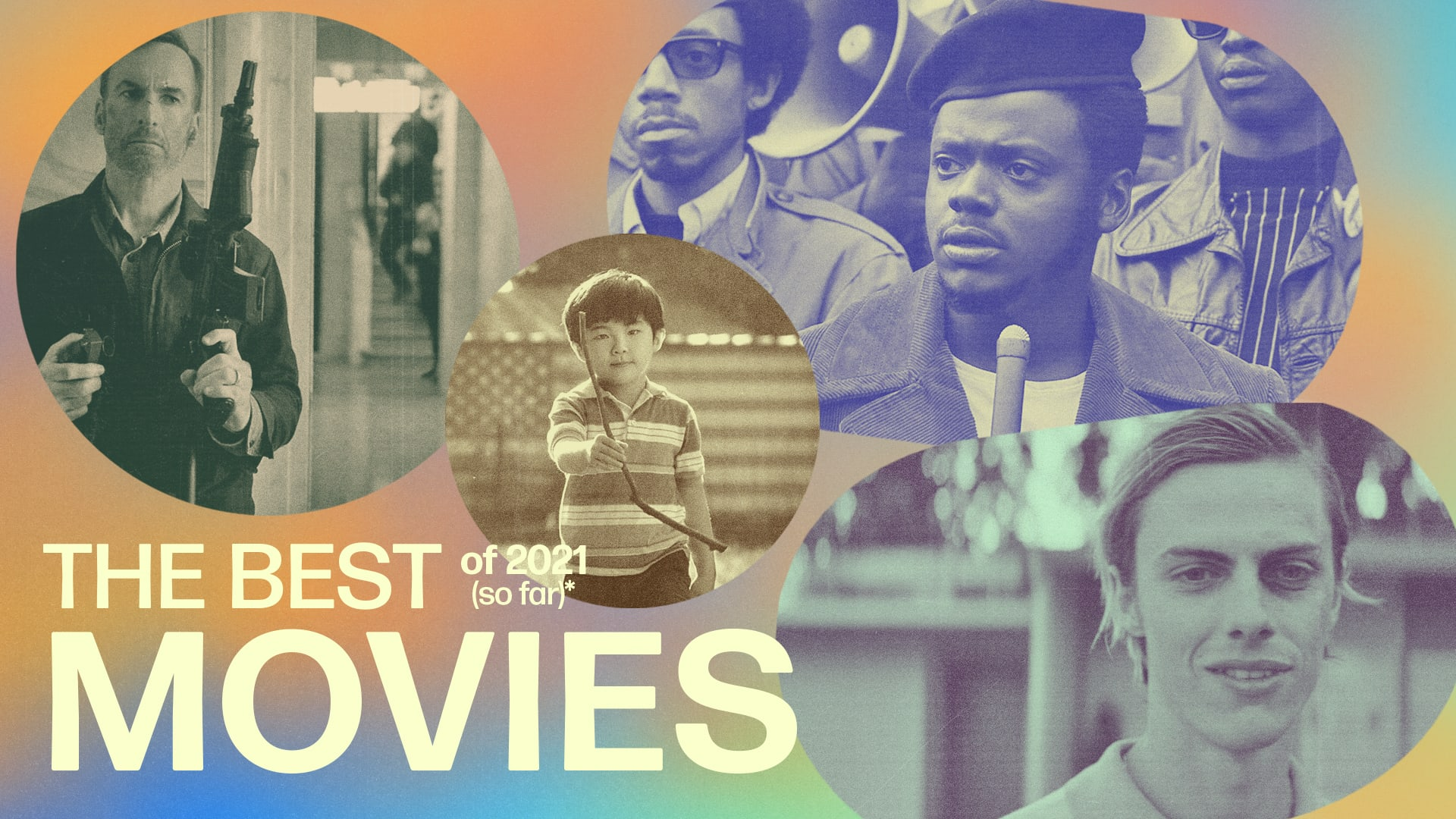 Best Movies of 2021 (So Far): The Top New Films of The ...