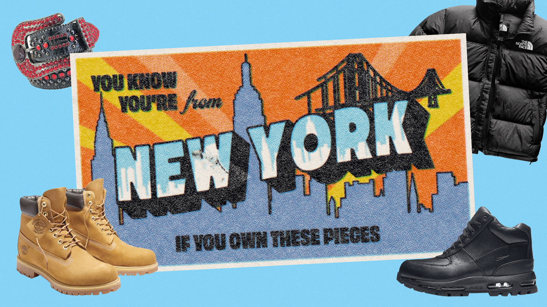 You Know You're From New York if You Own These Pieces