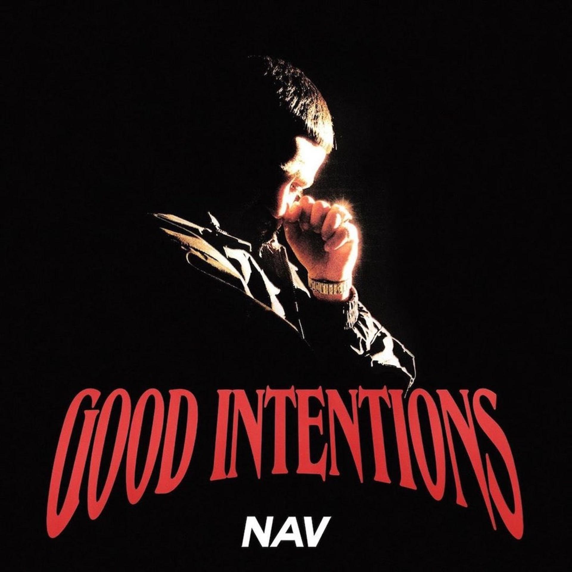 Nav 'Good Intentions'