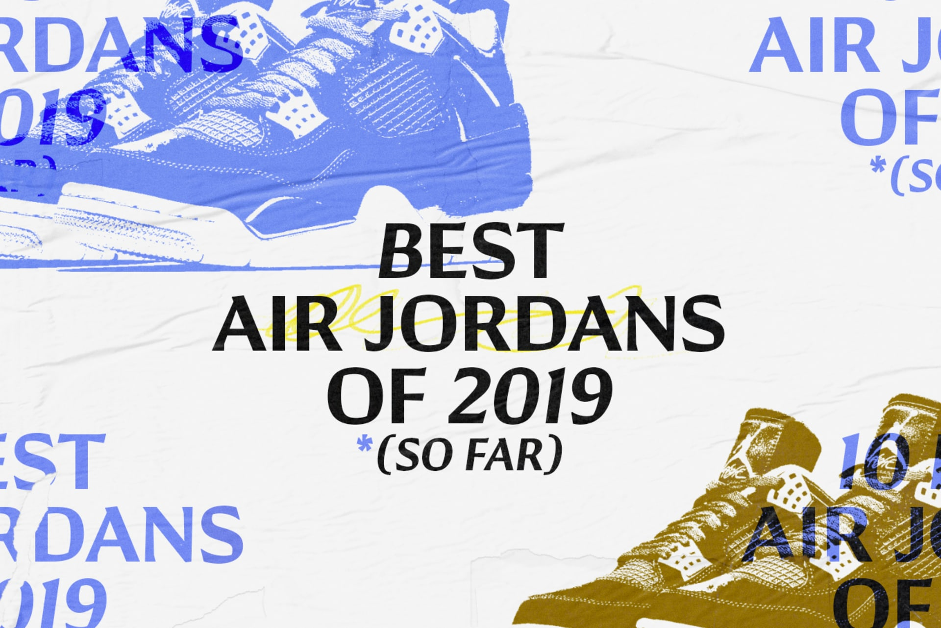Best Air Jordans 2019 So Far