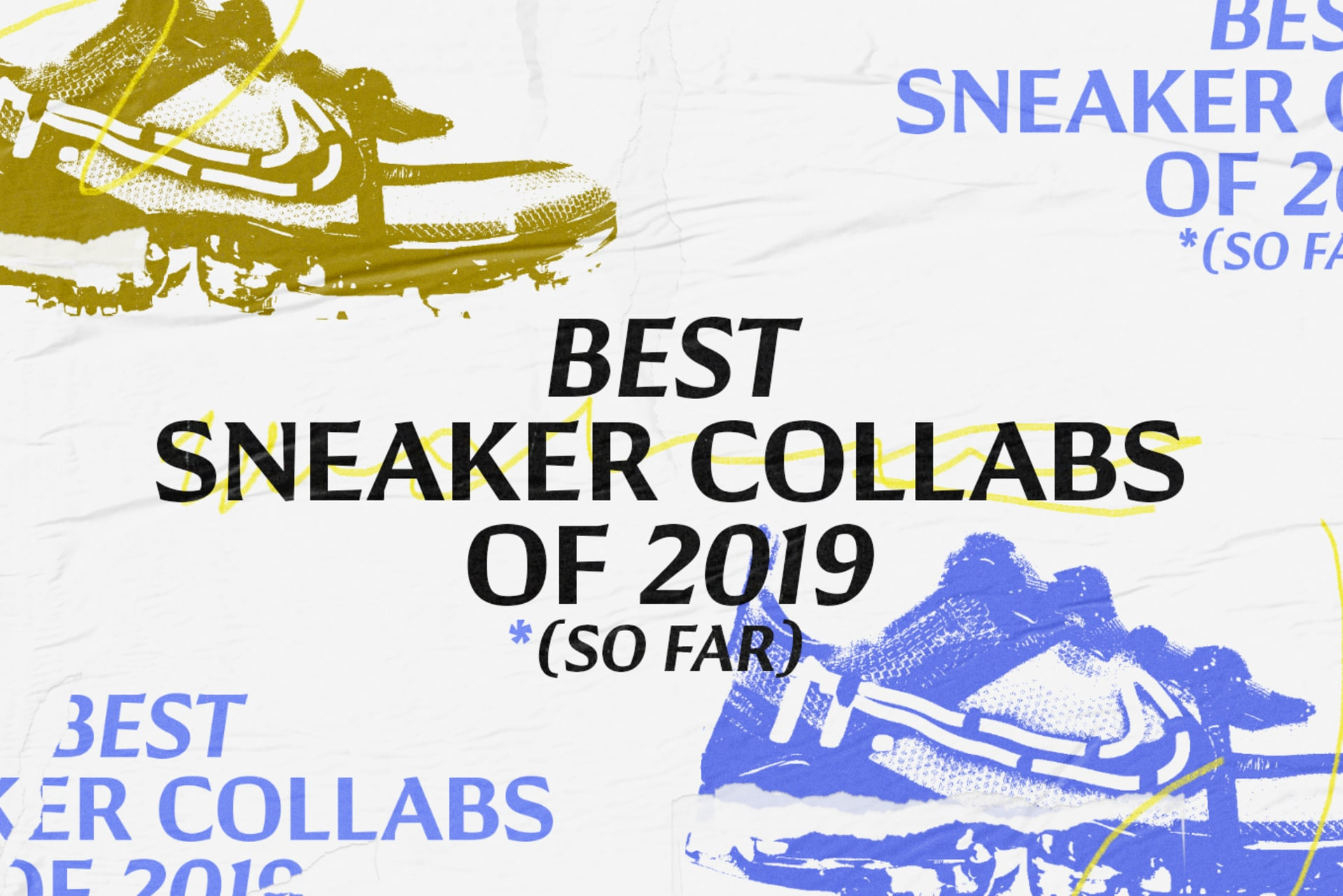 Best Sneaker Collabs 2019-so-far