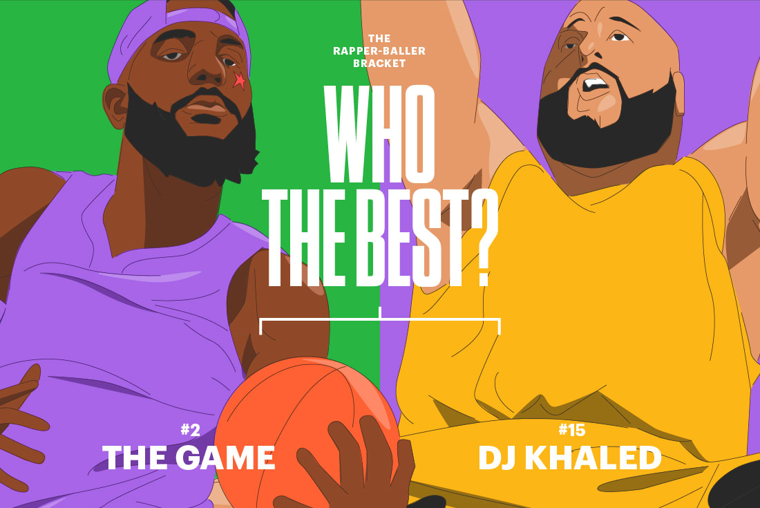 The Game DJ Khaled Rapper-Baller Bracket 2017
