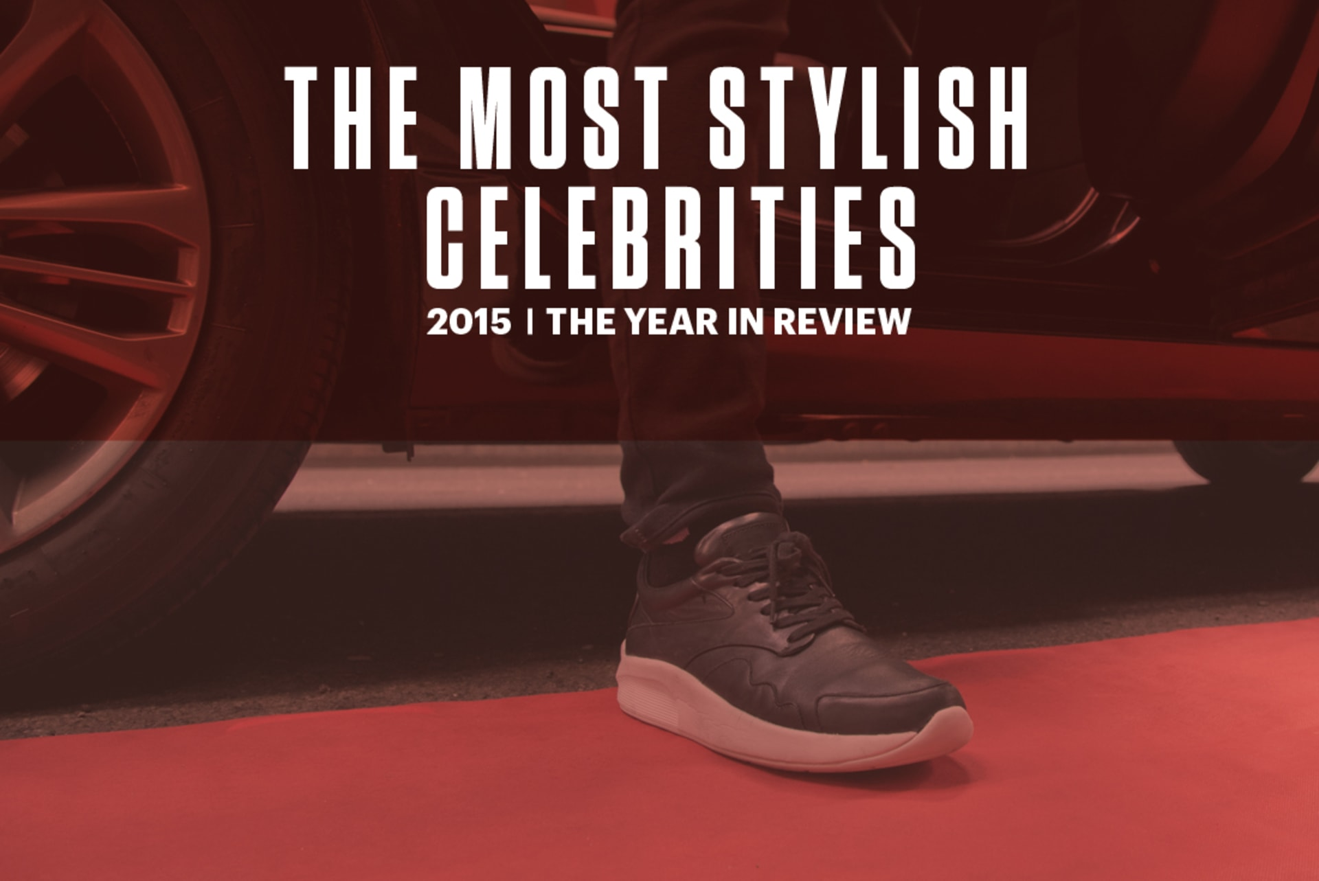 most stylish celebrities of 2015