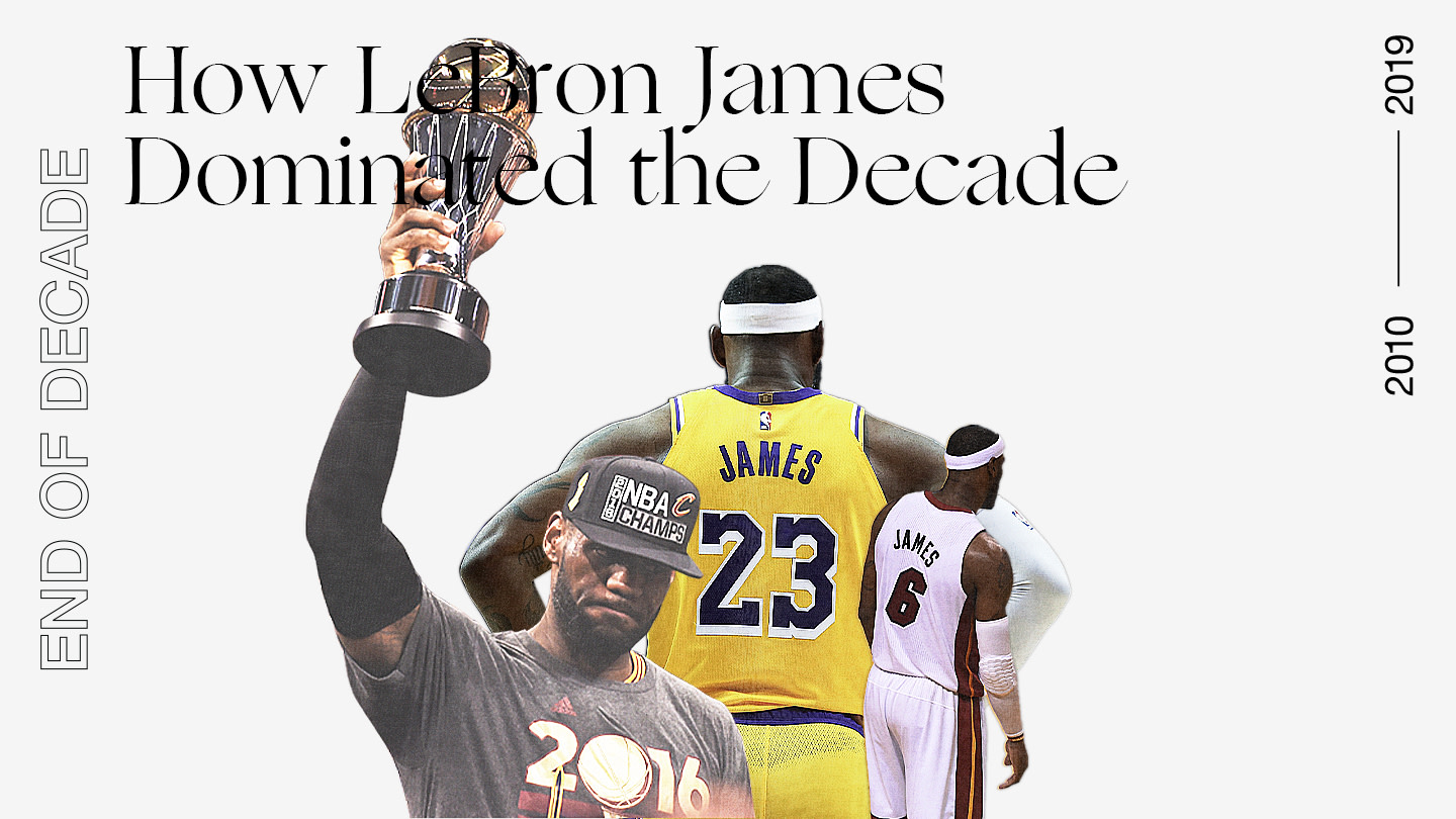 How LeBron James Dominated the Decade