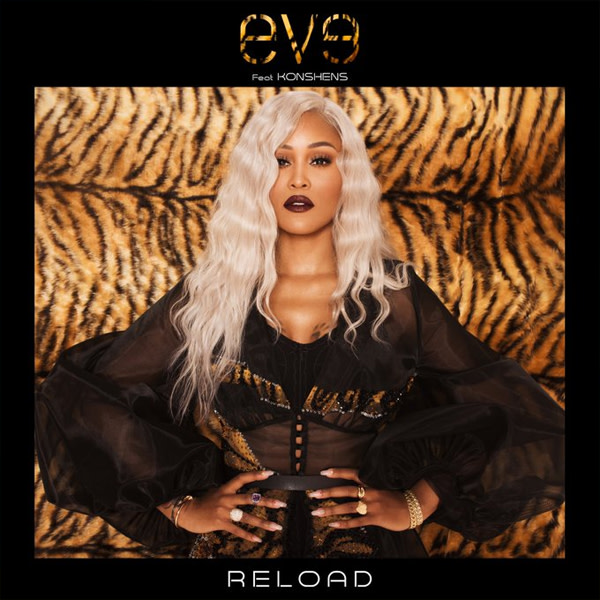 """Eve Recruits Konshens for New Song """"Reload"""""""