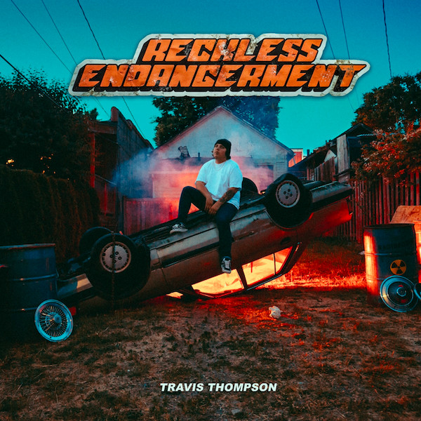 Travis Thompson Drops 'Reckless Endangerment' Album