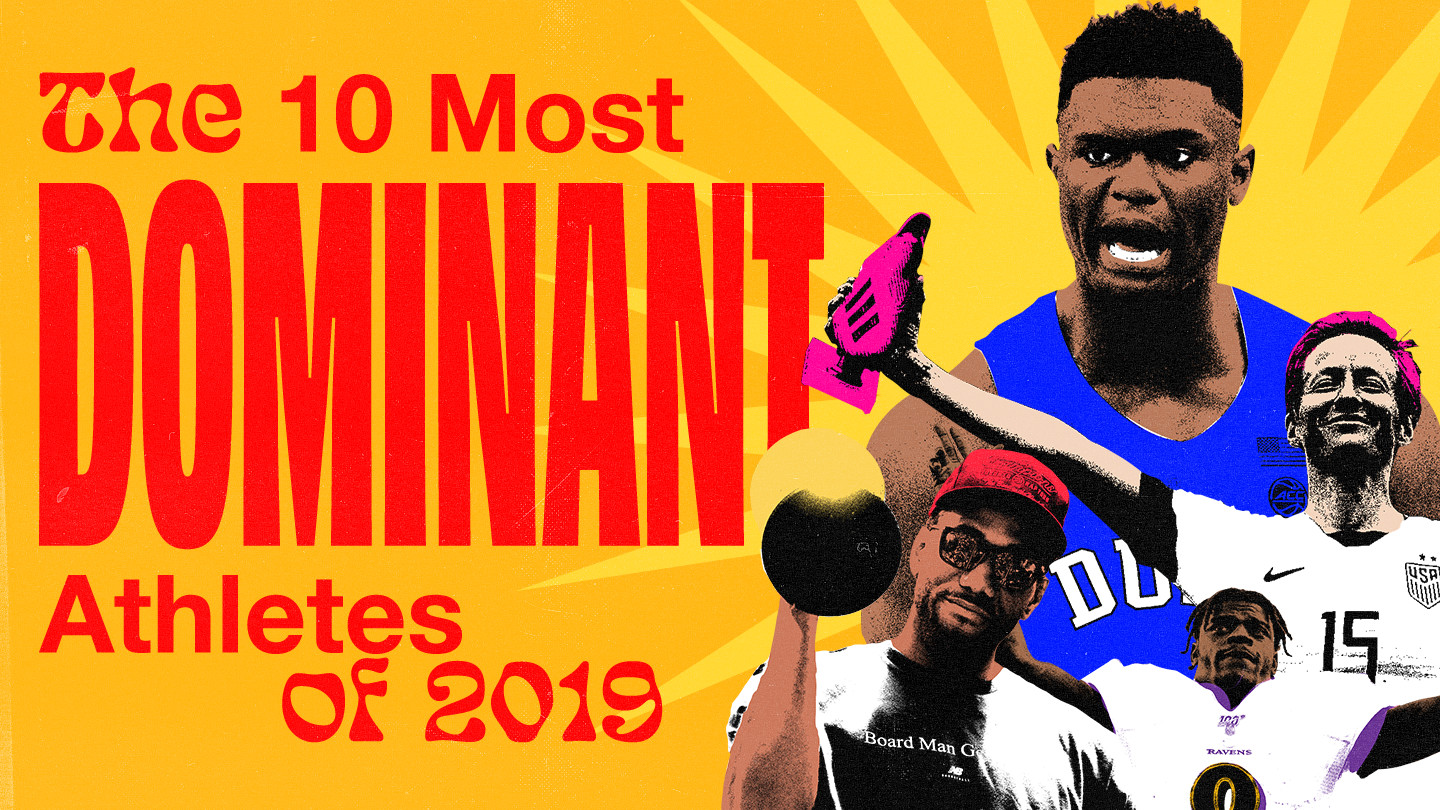 The 10 Most Dominant Athletes of 2019