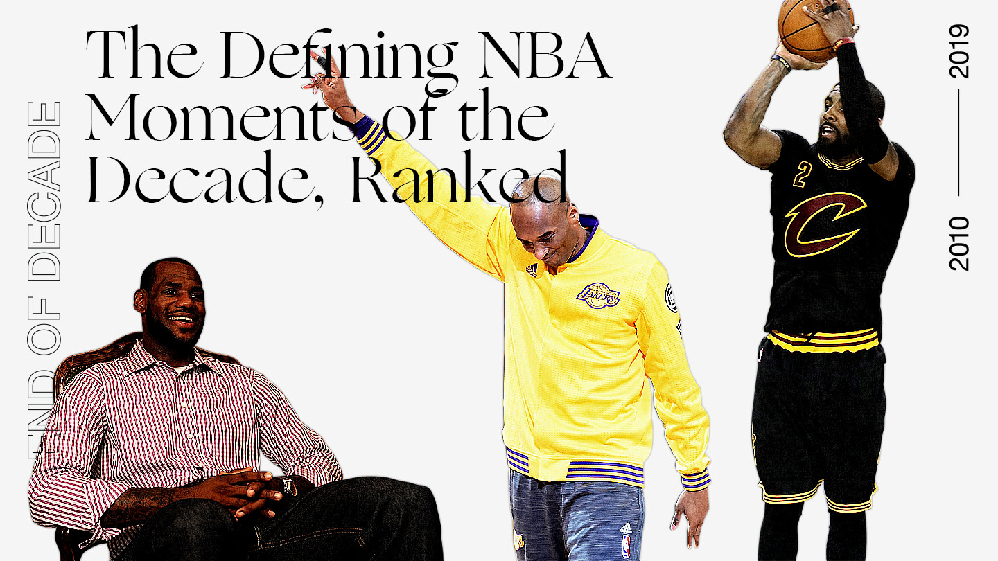 The Defining NBA Moments of the Decade, Ranked