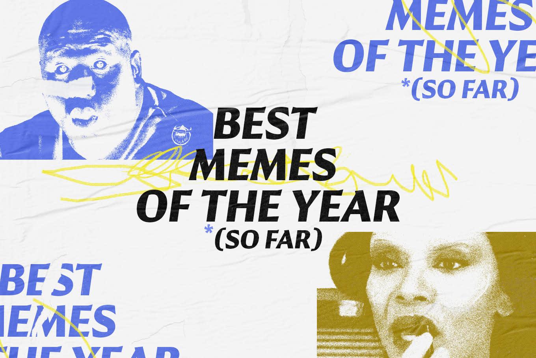 The Best Memes of 2019 (So Far)