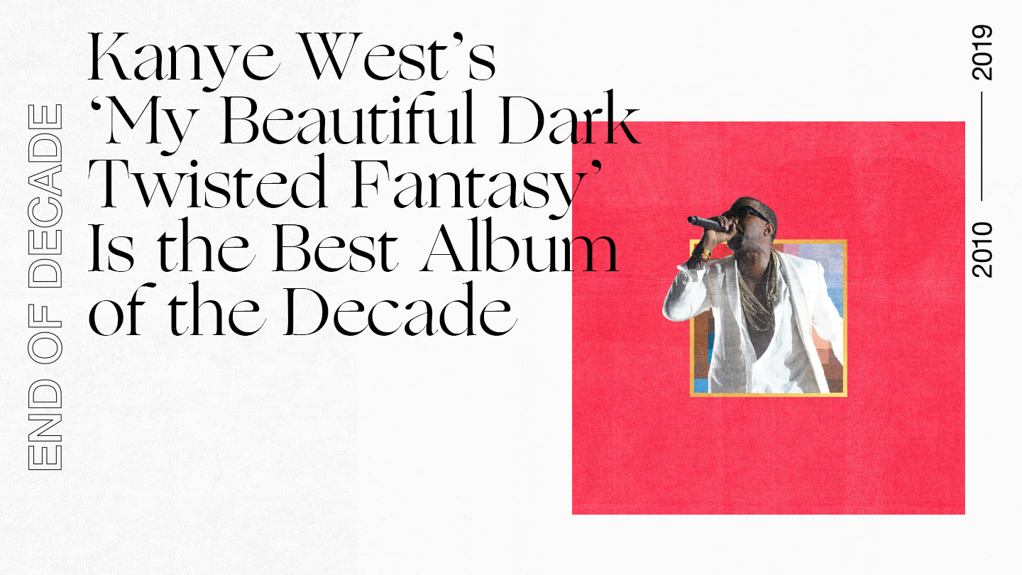 Kanye West's 'My Beautiful Dark Twisted Fantasy' Is the Best Album of the Decade