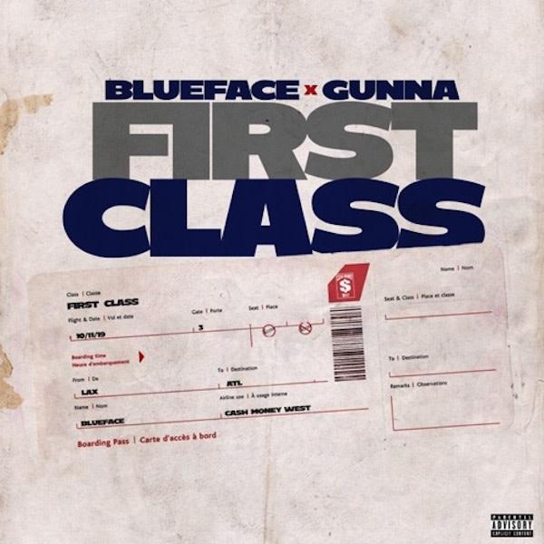 "Stream Blueface's New Single ""First Class"" f/ Gunna"