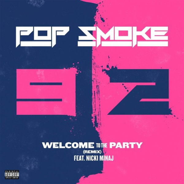 "Nicki Minaj's Remix of Pop Smoke's ""Welcome to the Party"" Is Here"