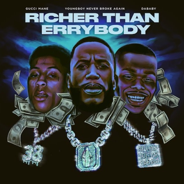 """Gucci Mane Links With DaBaby and YoungBoy Never Broke Again on """"Richer Than Errybody"""""""