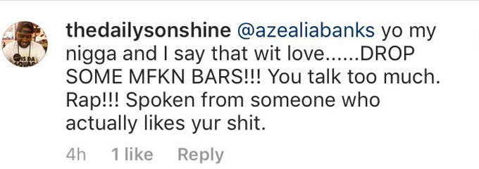 A fan tells Azealia Banks to focus on rapping.