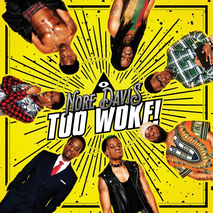 Nore Davis 'Too Woke!' album cover