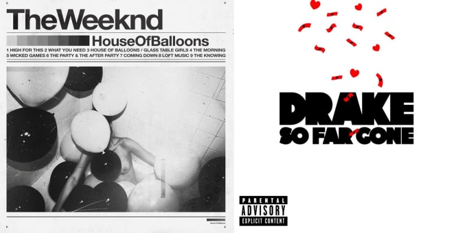 Drake So Far Gone The Weeknd House of Balloons Covers