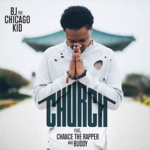 BJ-The-Chicago-Kid-Church