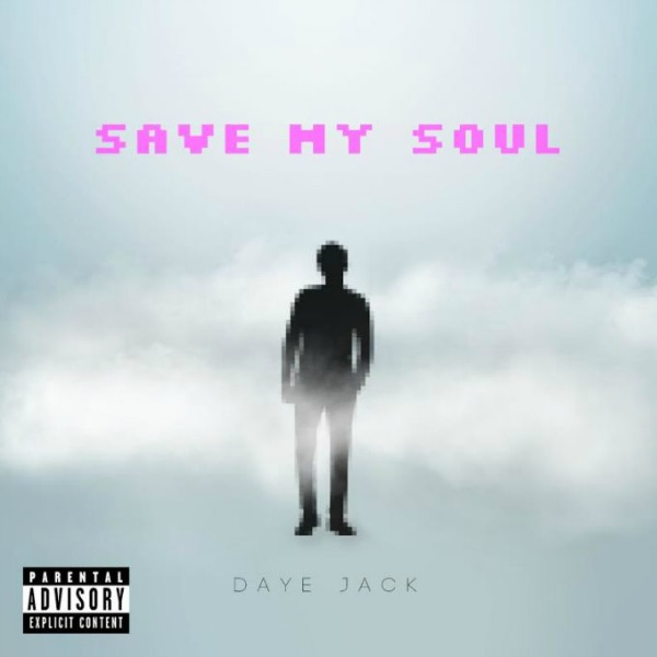 daye-jack-save-my-soul