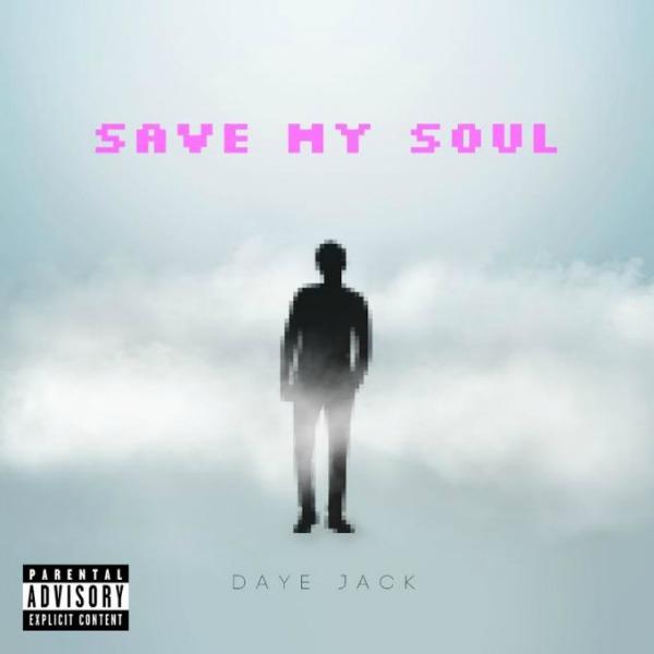 daye-jack-save-my-soul