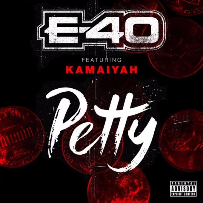 e40 kamaiyah 2