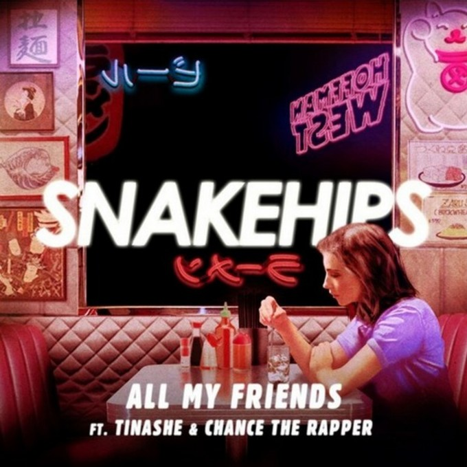 snakehips-all-my-friends
