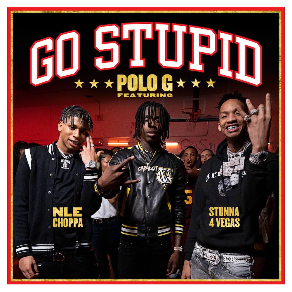 """Polo G """"Go Stupid"""""""