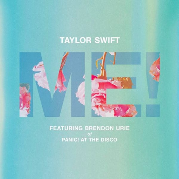 "Taylor Swift ""Me"" f/ Brendon Urie"