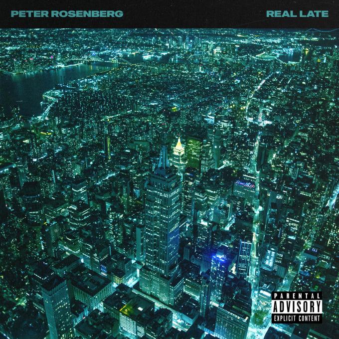 Peter Rosenberg 'Real Late' album cover